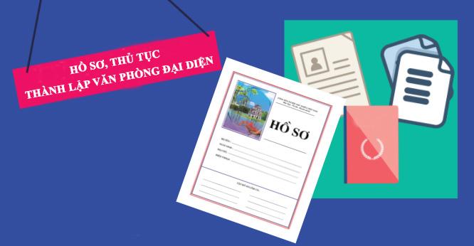 Hồ sơ thành lập văn phòng đại diện tại Quảng Ninh
