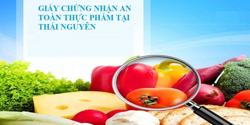 Giấy phép vệ sinh an toàn thực phẩm Thái Nguyên