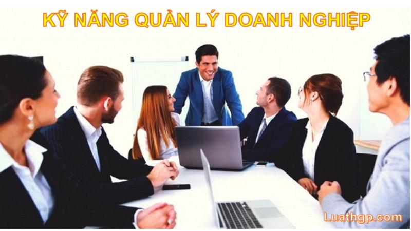 Kỹ năng quản lý doanh nghiệp