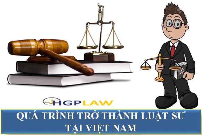 Quá trình trở thành Luật sư