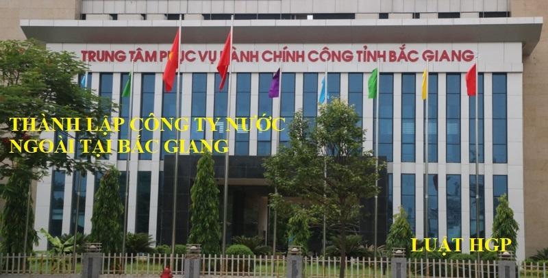 Thành lập công ty vốn nước ngoài tại Bắc Giang