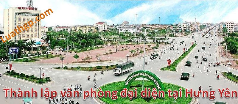 Thành lập văn phòng đại diện tại Hưng Yên