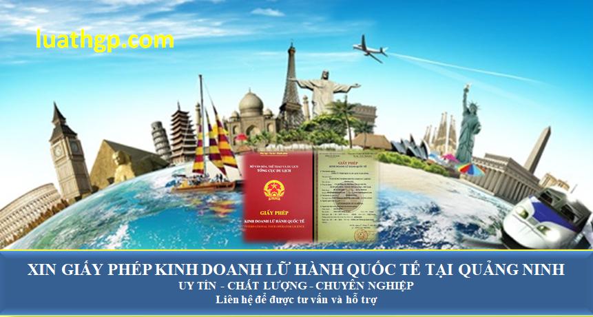 Xin giấy phép kinh doanh lữ hành quốc tế tại Quảng Ninh