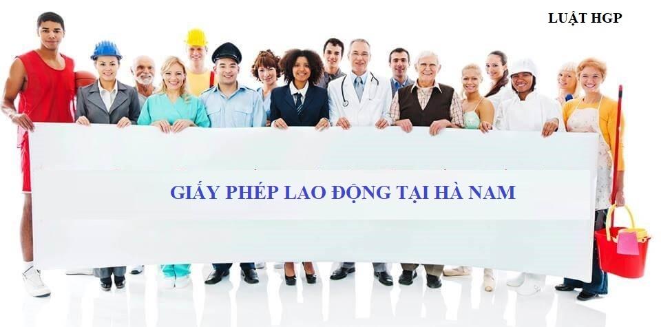 Xin giấy phép lao động tại Hà Nam