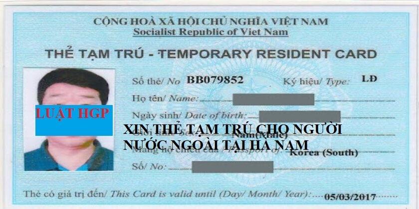 Xin thẻ tạm trú tại Hà Nam
