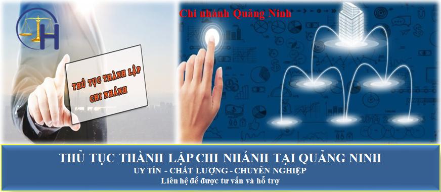 Thủ tục thành lập chi nhánh tại Quảng Ninh